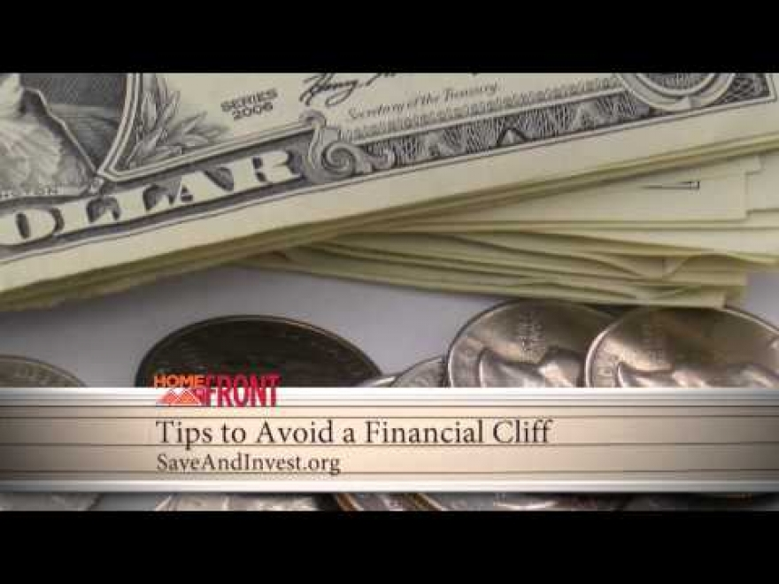 Home Front: Tips to Avoid a Financial Cliff