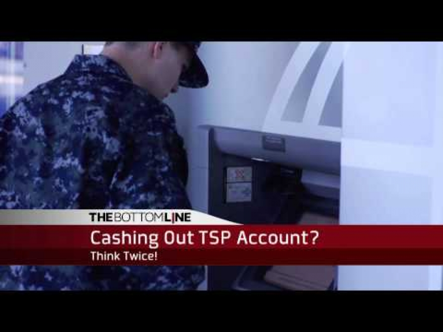 The Bottom Line: Don't Cash Out Your TSP